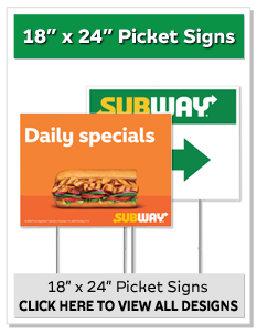"18"" x 24"" Picket Signs"