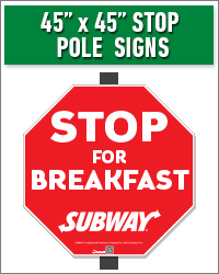 "45"" x 45"" STOP Pole Sign"